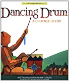 Dancing Drum (Native American Legends & Lore)