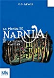 C. S. Lewis Les Chroniques De Narnia 4: Le Prince Caspian (Monde de Narnia)