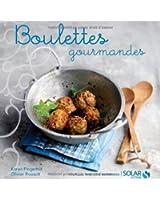 Boulettes gourmandes- nouvelles variations gourmandes