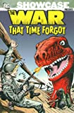 img - for Showcase Presents: The War That Time Forgot, Vol. 1 book / textbook / text book