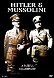 echange, troc Hitler and Mussolini [Import anglais]