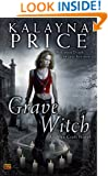 Grave Witch: An Alex Craft Novel (Alex Craft Series Book 1)