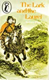The Lark and the Laurel (Puffin Books) (0140306269) by Barbara Willard