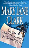 Do You Want to Know a Secret?: A Novel