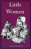 img - for Little Women (Illustrated) (Little Women Series Book 1) book / textbook / text book