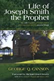 img - for Life of Joseph Smith the Prophet, UNABRIDGED / Foreword by Richard Lloyd Dewey book / textbook / text book