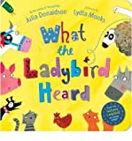 Julia Donaldson [What The Ladybird Heard] [by: Julia Donaldson]