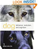 Dog Behaviour, Evolution, and Cognition (Oxford Biology)
