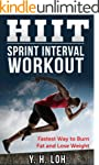 HIIT: Sprint Interval Workout: Fastes...