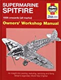Image of Supermarine Spitfire: 1936 onwards (all marks) (Owners' Workshop Manual)