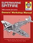 Supermarine Spitfire: Owners' Worksho...