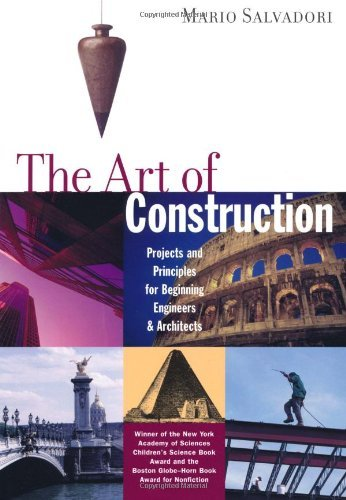 the-art-of-construction-projects-and-principles-for-beginning-engineers-architects-projects-and-prin