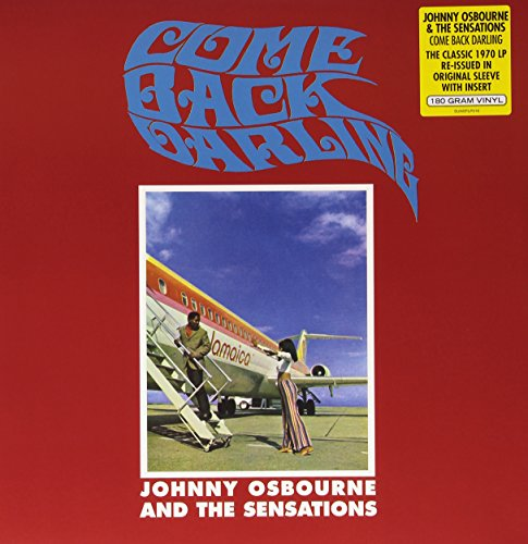 Johnny Osbourne & The Sensations - Come Back Darling - Zortam Music