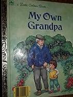 My Own Grandpa - Little Golden Book