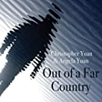 Out of a Far Country: A Gay Son's Jou...