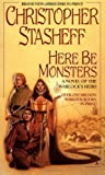 Here be Monsters (Warlock's Heirs, Book 4) (0441008518) by Stasheff, Christopher