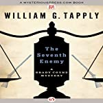 The Seventh Enemy: The Brady Coyne Mysteries (       UNABRIDGED) by William G. Tapply Narrated by Stephen Hoye