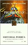 El principito: con las acuarelas del autor (Sepan Cuantos/ Know How Many) (Spanish Edition)