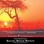 Killing Mr. Watson | Peter Matthiessen