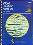 Word Division Manual: The Twenty Thousand Most-Used Words in Business Communication (0538119802) by Perry, Devern J.