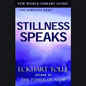 Stillness Speaks | [Eckhart Tolle]