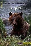 echange, troc Alain Boyaval, Fabrice Delécluse - Le grizzli