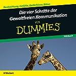 Die vier Schritte der Gewaltfreien Kommunikation für Dummies   Al Weckert