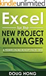 Excel for the New Project Manager: A...