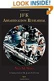JFK: Assassination Rehearsal