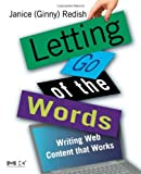 Cover of Letting Go of the Words by Janice (Ginny) Redish 0123694868