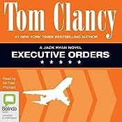 Executive Orders: Jack Ryan, Book 8 | Tom Clancy