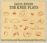 The Knee Plays + DVD by David Byrne (2007-12-18)