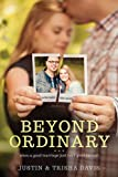 Beyond Ordinary: When a Good Marriage Just Isnt Good Enough