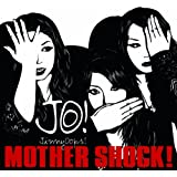 MOTHER SHOCK!