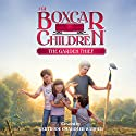 The Garden Thief: The Boxcar Children Mysteries, Book 130 Audiobook by Gertrude Warner Chandler Narrated by Aimee Lilly