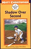 Shadow Over Second: A Peach Street Mudders Story (0316142042) by Christopher, Matt