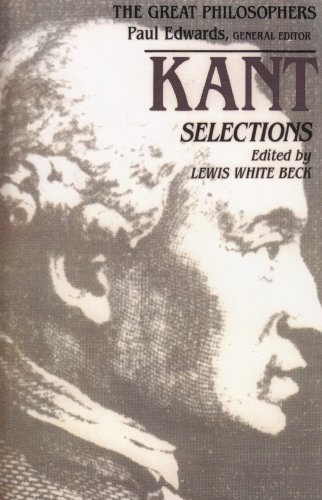 Kant Selections, ed. Lewis White Beck