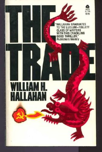 The Trade, Hallahan,William H.
