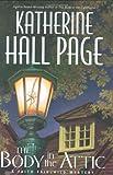 The Body in the Attic: A Faith Fairchild Mystery (Faith Fairchild Mysteries) (0060525290) by Page, Katherine Hall