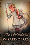 The Wonderful Wizard of Oz (Childrens Classics)