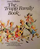 The Trapp Family Book (0974755206) by Wilhelm, Hans