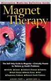 img - for Magnet Therapy : An Alternative Medicine Definitive Guide book / textbook / text book