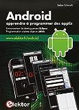 Android - Apprendre à programmer des applis : Environnement de développement Eclipse, programmation orientée objet en JAVA