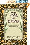 The Yoga of Eating: Transcending Diet...