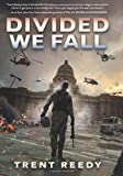 Divided We Fall (Divided We Fall Trilogy, Book 1)