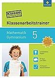 Klasse vorbereitet - Gymnasium: Klassenarbeitstrainer Mathematik 5