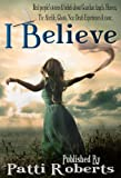 img - for I Believe book / textbook / text book