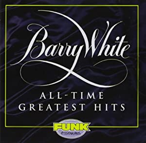 Barry White : All-Time Greatest Hits by Mercury