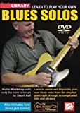 Learn To Play Your Own Blues Solos For Guitar