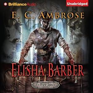 Elisha Barber: The Dark Apostle, Book 1 | [E. C. Ambrose]